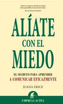 Libro  Aliate con el miedo - Juana Erice