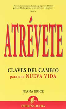 Libro  Atrévete - Juana Erice